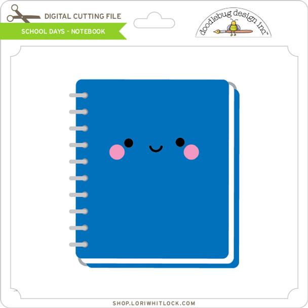 School Days - Notebook