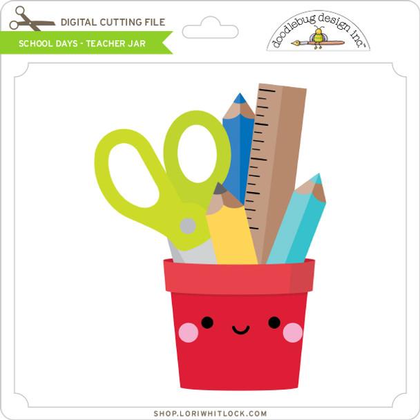 School Days - Teacher Jar
