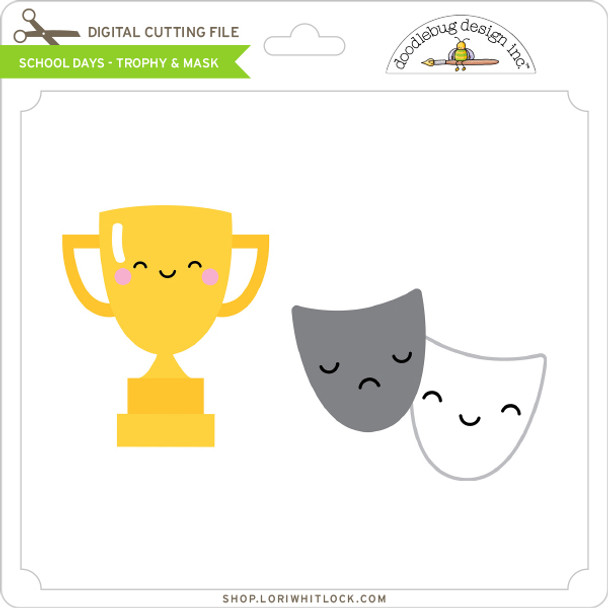 School Days - Trophy & Mask