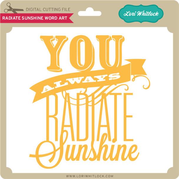 Radiate Sunshine Word Art