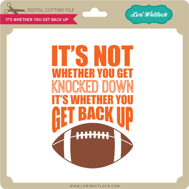It's Whether You Get Back Up