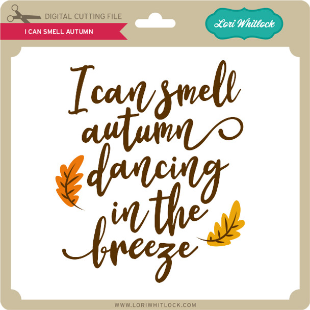 I Can Smell Autumn