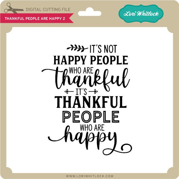 Thankful People are Happy 2