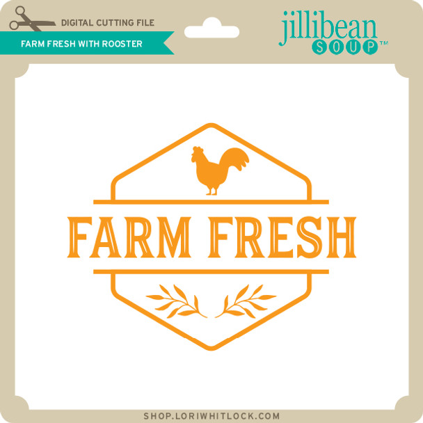 Farm Fresh with Rooster