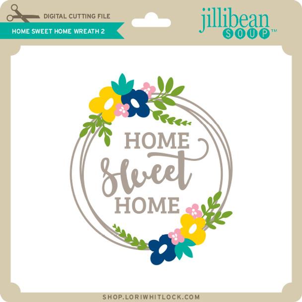 Home Sweet Home Wreath 2