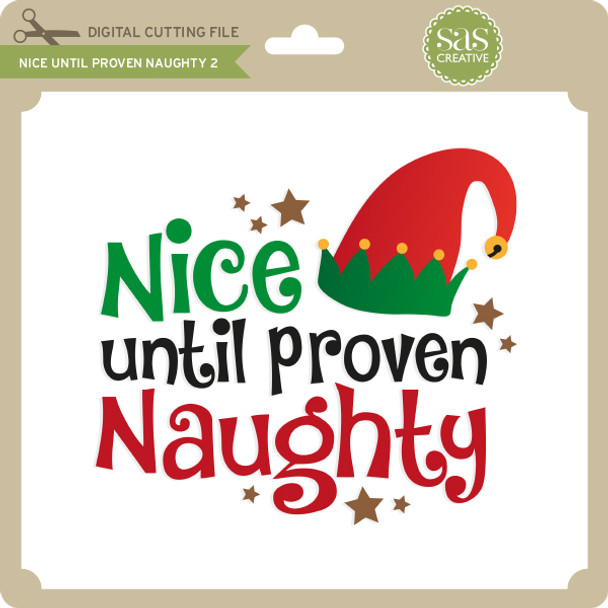 Nice Until Proven Naughty 2
