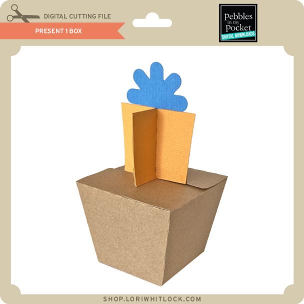 Present 1 Box