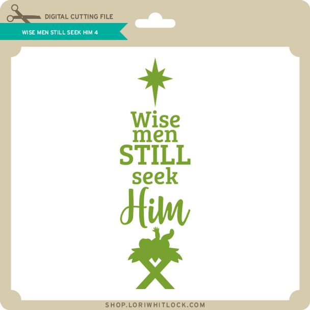Wise Men Still Seek Him 4