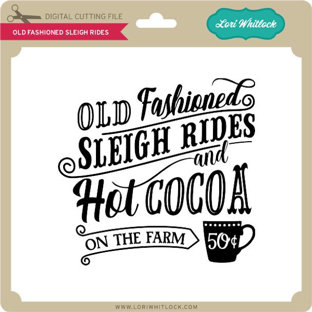 Od Fashioned Sleigh Rides