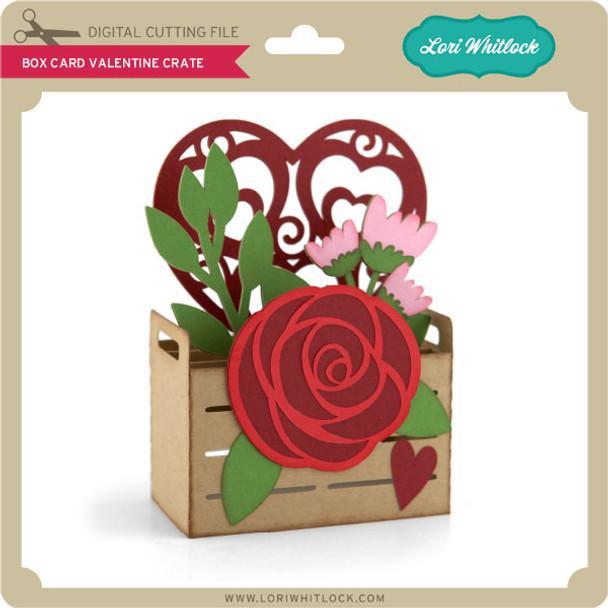 Box Card Valentine Crate