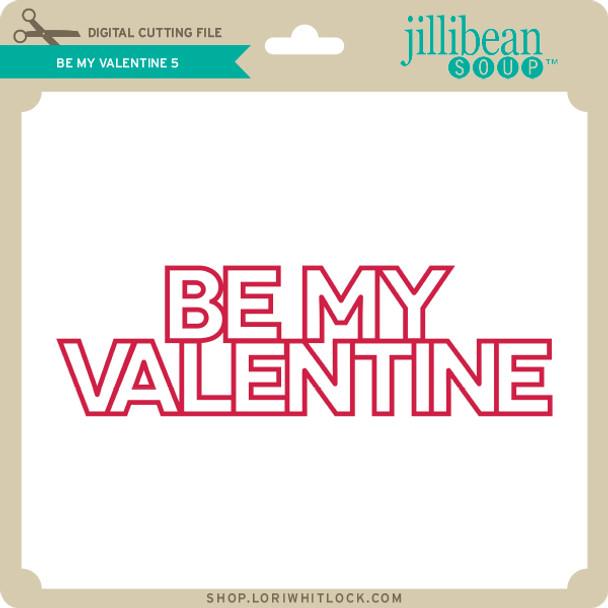 Be My Valentine 5