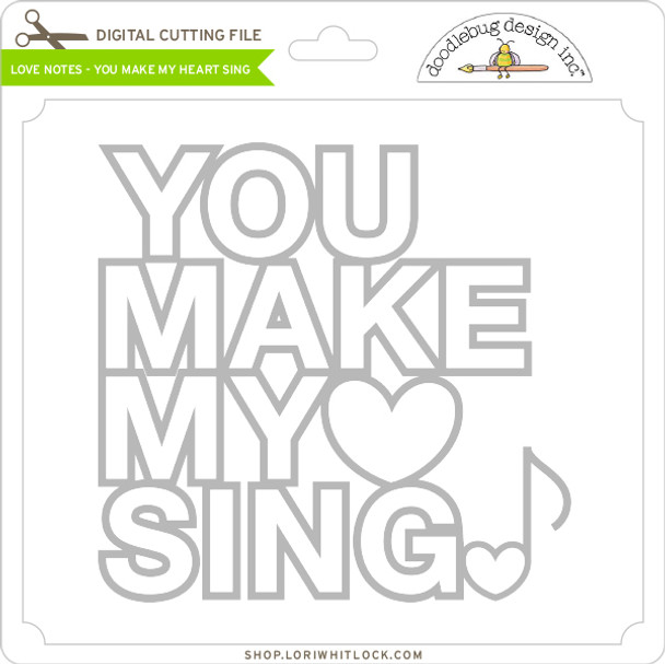 Love Notes - You Make My Heart Sing