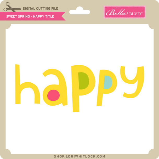 Sweet Spring - Happy Title
