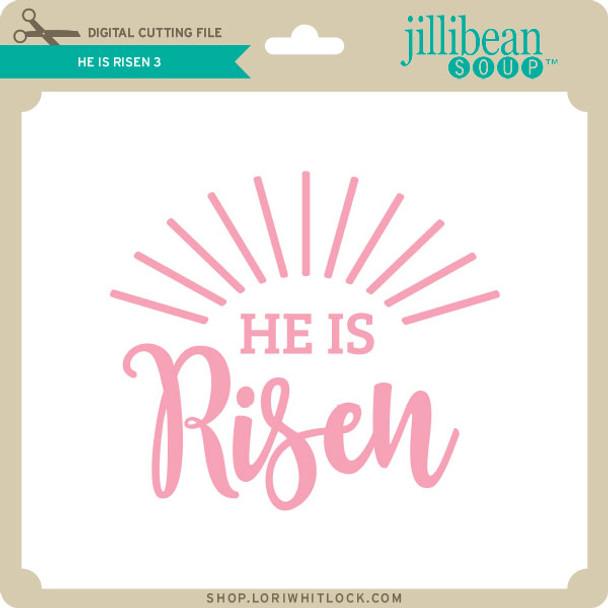 He Has Risen 3