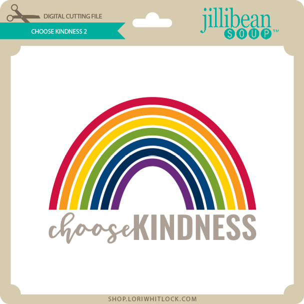 Choose Kindness 2