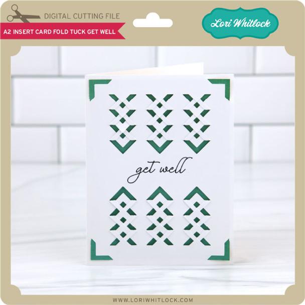 A2 Insert Card Fold Tuck Get Well