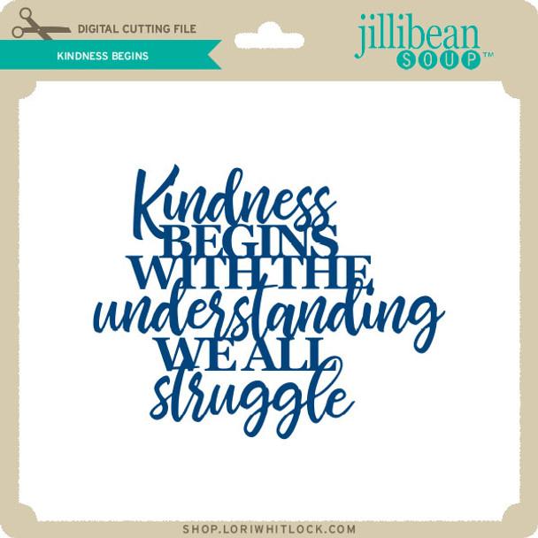 Kindness Begins