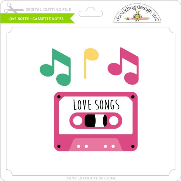 Love Notes - Cassette Notes
