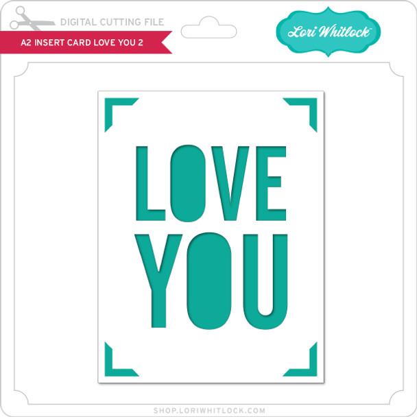 A2 Insert Card Love You 2