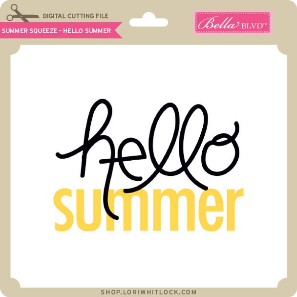 Summer Squeeze - Hello Summer
