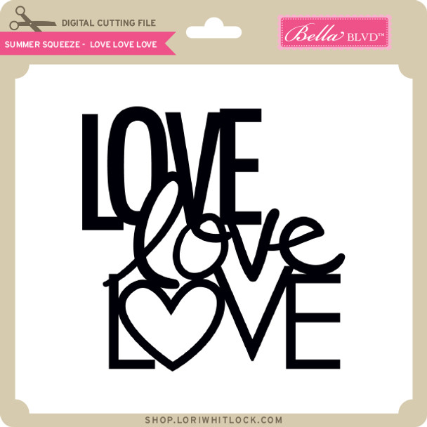 Summer Squeeze - Love Love Love
