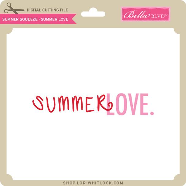 Summer Squeeze - Summer Love