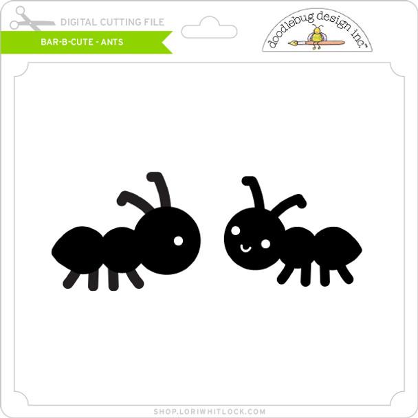 Bar B Cute - Ants