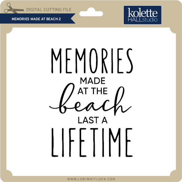 Memories Made at Beach 2