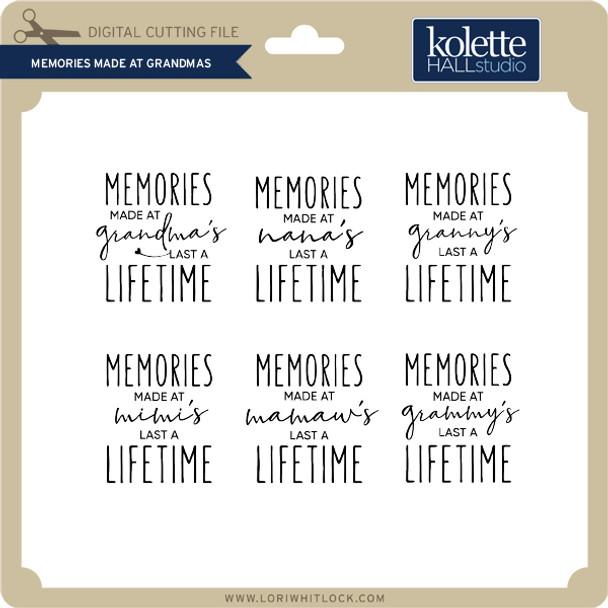 Memories Made at Grandmas