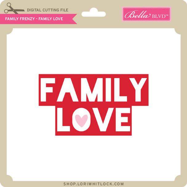 Family Frenzy - Family Love