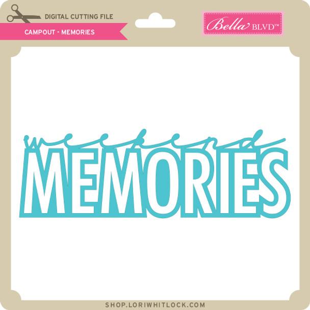 Campout - Memories