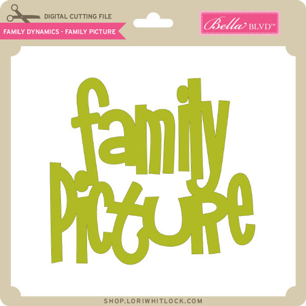 Family Dynamics - Family Picture
