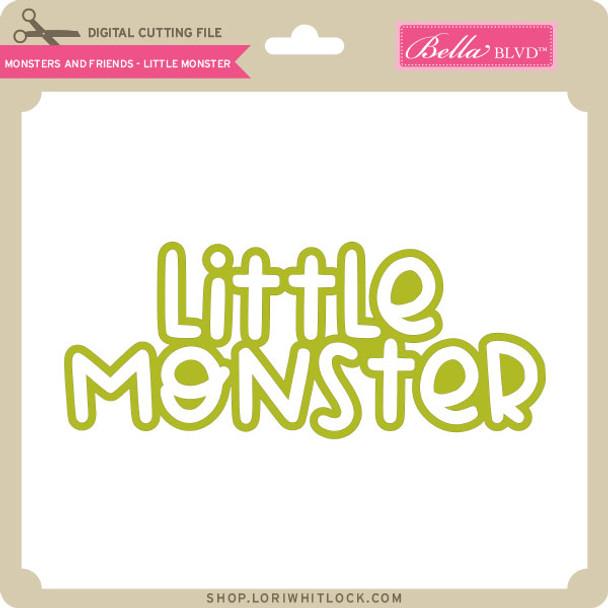 Monsters and Freinds - Little Monster