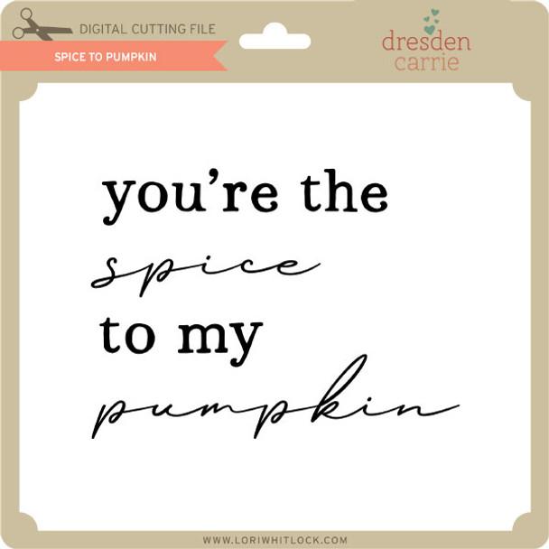 Spice to Pumpkin