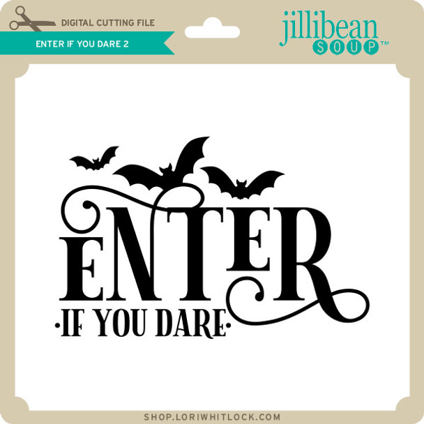 Enter if You Dare 2