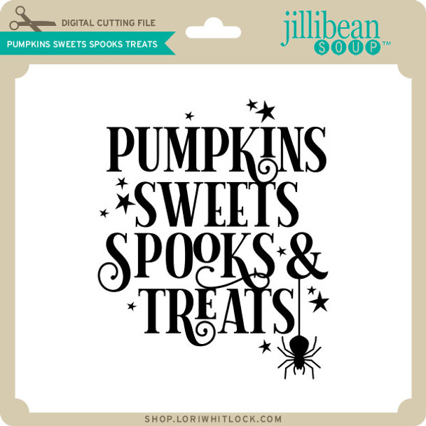 Pumpkins Sweets Spooks Treats
