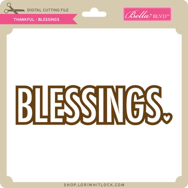 Thankful - Blessings