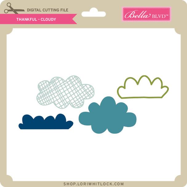 Thankful - Cloudy