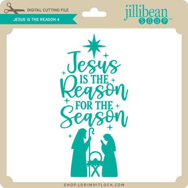 Jesus is the Reason 4