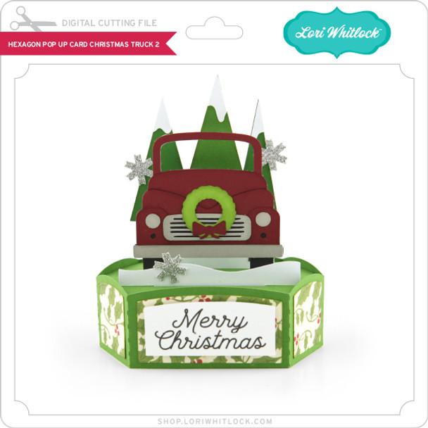 Hexagon Pop Up Card Christmas Truck 2