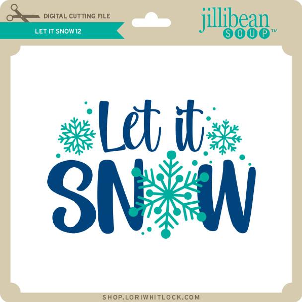 Let it Snow 12