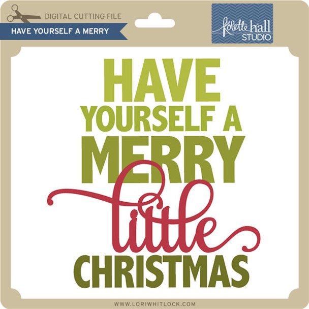 Have Yourself a Merry