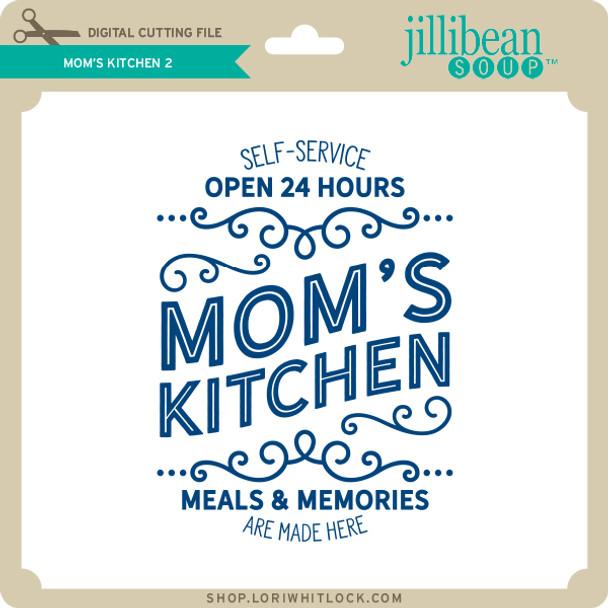 Mom's Kitchen 2