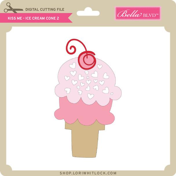 Kiss Me - Ice Cream Cone 2