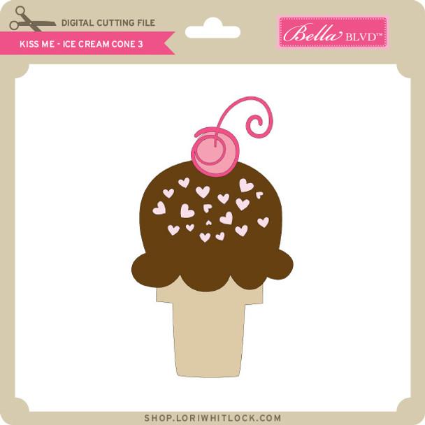 Kiss Me - Ice Cream Cone 3