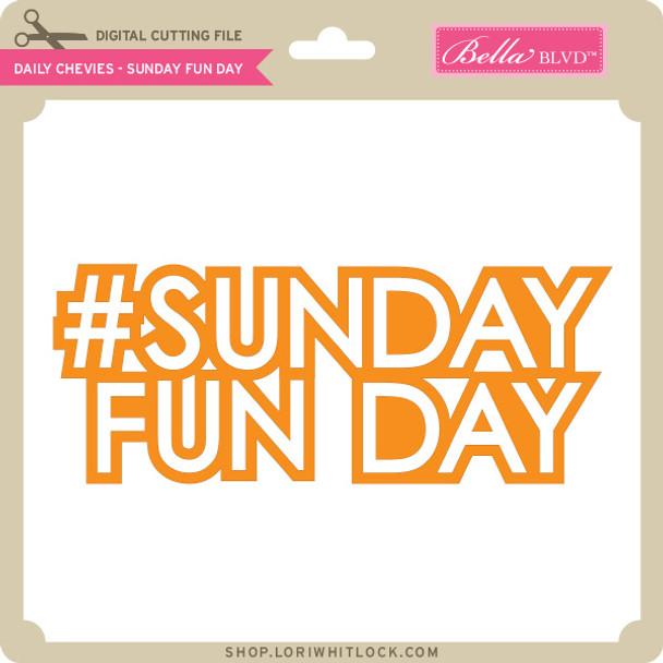 Daily Chevies - Sunday Fun Day