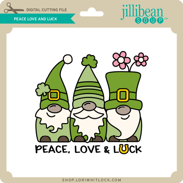 Peace Love and Luck
