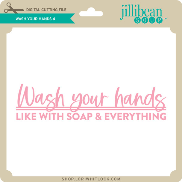 Wash Your Hands 4