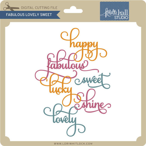 Fabulous Lovely Sweet