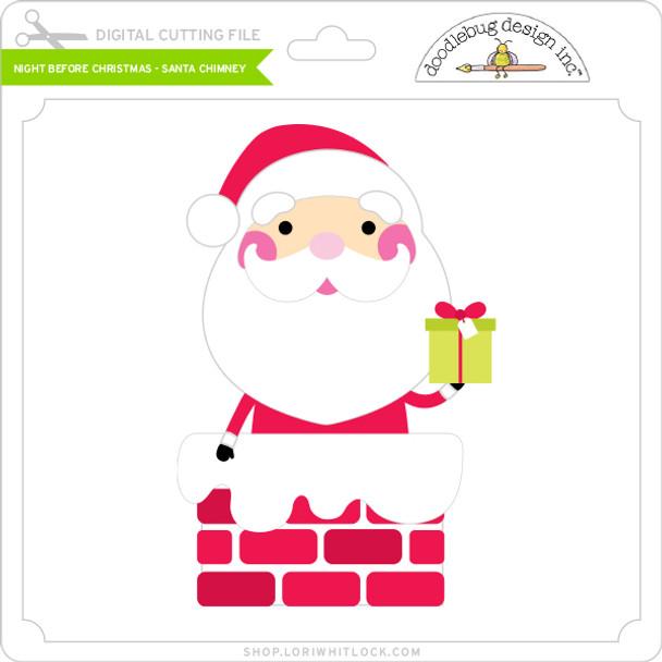 Night Before Christmas - Santa Chimney